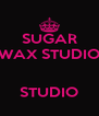 SUGAR WAX STUDIO   STUDIO - Personalised Poster A4 size