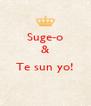Suge-o &  Te sun yo!  - Personalised Poster A4 size