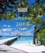Summer 2013 Please Hurry Up  - Personalised Poster A4 size