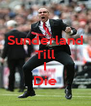 Sunderland Till  I Die - Personalised Poster A4 size