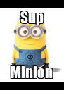 Sup Minion - Personalised Poster A4 size