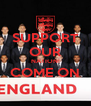 SUPPORT OUR NATION! COME ON  - Personalised Poster A4 size