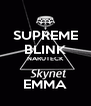 SUPREME BLINK NARUTECK  EMMA - Personalised Poster A4 size