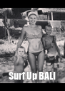 Surf Up BALI - Personalised Poster A4 size
