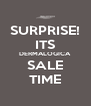 SURPRISE! ITS DERMALOGICA SALE TIME - Personalised Poster A4 size