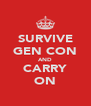 SURVIVE GEN CON AND CARRY ON - Personalised Poster A4 size