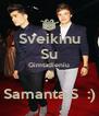 Sveikinu Su Gimtadieniu :* Samanta.S  :) - Personalised Poster A4 size
