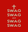 SWAG SWAG and SWAG SWAG - Personalised Poster A4 size