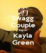 Swagg Couple Kajon Kayla Green - Personalised Poster A4 size