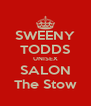 SWEENY TODDS UNISEX SALON The Stow - Personalised Poster A4 size