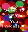Sweet' 15 Nath's I Love You Princess ♥  - Personalised Poster A4 size