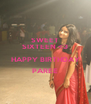 SWEET SIXTEEN <3 HAPPY BIRTHDAY PAREE  - Personalised Poster A4 size