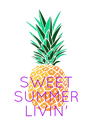 SWEET SUMMER LIVIN'  - Personalised Poster A4 size