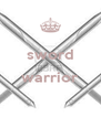 sword  warrior  - Personalised Poster A4 size
