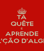 """TÁ QUÊTE E APRENDE """"UMA L'ÇÃO D'ALGRAVIO"""" - Personalised Poster A4 size"""