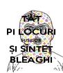 TĂȚ PI LOCURI SUȘILOR ȘI SÎNTEȚ BLEAGHI - Personalised Poster A4 size