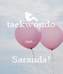 taekwondo  met...  Saranda! - Personalised Poster A4 size
