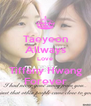 Taeyeon Allways Love Tiffany Hwang Forever - Personalised Poster A4 size