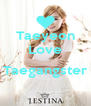 Taeyeon Love  Taegangster  - Personalised Poster A4 size