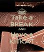 Take a BREAK AND Have a KITKAT - Personalised Poster A4 size