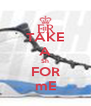 TAKE A Sh FOR mE - Personalised Poster A4 size