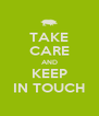TAKE CARE AND KEEP IN TOUCH - Personalised Poster A4 size
