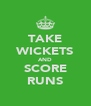 TAKE WICKETS AND SCORE RUNS - Personalised Poster A4 size