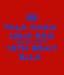TALA KAKA  LELO EKO YINDAA HAPPY 18TH BDAY ELLA  - Personalised Poster A4 size