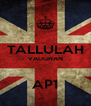 TALLULAH VAUGHAN  AP1 - Personalised Poster A4 size