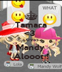 Tamara <3  LOVES Mandy Alooot ! - Personalised Poster A4 size