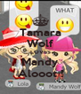 Tamara Wolf LOVES Mandy Alooot ! - Personalised Poster A4 size