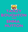 TANZY BOUGHTON AND EMMA  HUTTON - Personalised Poster A4 size