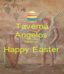 Taverna Angelos Molyvos Happy Easter  - Personalised Poster A4 size