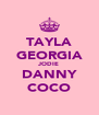 TAYLA GEORGIA JODIE DANNY COCO - Personalised Poster A4 size