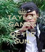 TAYLOR GANG'S EMPIRE OF THE SUN - Personalised Poster A4 size
