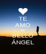 TE AMO MI BELLO ÁNGEL - Personalised Poster A4 size
