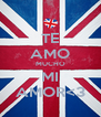 TE AMO MUCHO MI AMOR<3 - Personalised Poster A4 size