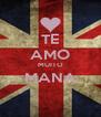 TE AMO MUITO MANA  - Personalised Poster A4 size