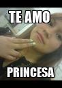 TE AMO  PRINCESA - Personalised Poster A4 size