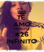 TE  AMO PRINCESS #26 INFINITO - Personalised Poster A4 size