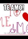 TE AMO! YO TAMBIEN ME AMO! - Personalised Poster A4 size