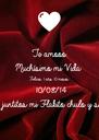 Te amooo  Muchísimo mi Vida Felices 1 año 10 meses  10/08/14  Y siempre siento juntitos mi Flakito chulo y solo mío mío ! - Personalised Poster A4 size