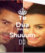 Te Dua Pafund Shuuum ❤️ - Personalised Poster A4 size