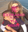 TE EXTRANO MUCHO TIA NENY - Personalised Poster A4 size