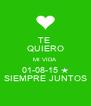 TE  QUIERO MI VIDA 01-08-15 ★ SIEMPRE JUNTOS - Personalised Poster A4 size