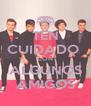 TEN CUIDADO  CON ALGUNOS AMIGOS - Personalised Poster A4 size