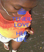 TENEIL LOVE  HER LIFE - Personalised Poster A4 size