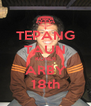 TEPANG TAUN KORDI ARBY 18th - Personalised Poster A4 size