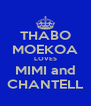 THABO MOEKOA LOVES MIMI and CHANTELL - Personalised Poster A4 size