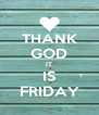 THANK GOD IT IS FRIDAY - Personalised Poster A4 size